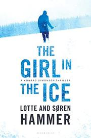 THE GIRL IN THE ICE by Lotte Hammer