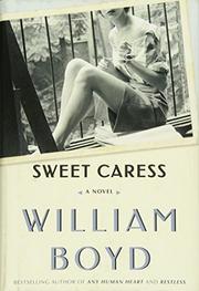 SWEET CARESS by William Boyd
