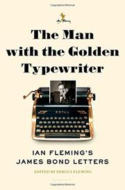 THE MAN WITH THE GOLDEN TYPEWRITER by Fergus Fleming