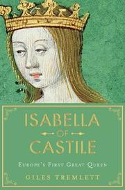 ISABELLA OF CASTILE by Giles Tremlett