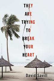 THEY ARE TRYING TO BREAK YOUR HEART by David  Savill