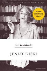 IN GRATITUDE by Jenny Diski