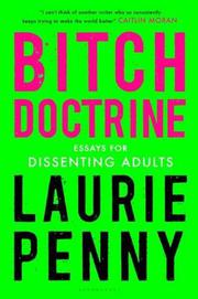 BITCH DOCTRINE by Laurie Penny