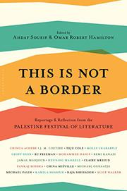 THIS IS NOT A BORDER by Ahdaf Soueif