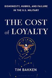 THE COST OF LOYALTY by Tim Bakken