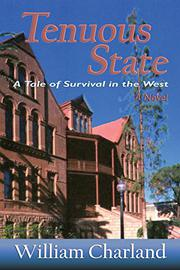 TENUOUS STATE by William Charland