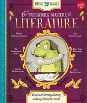 THE PREHISTORIC MASTERS OF LITERATURE by Saskia Lacey