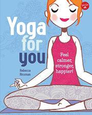 YOGA FOR YOU by Rebecca Rissman