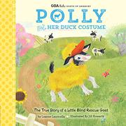 POLLY AND HER DUCK COSTUME by Leanne  Lauricella