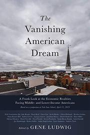 THE VANISHING AMERICAN DREAM by Gene  Ludwig