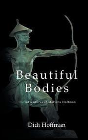BEAUTIFUL BODIES by Didi  Hoffman