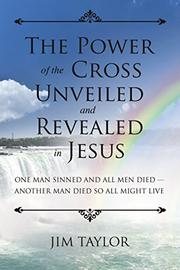 THE POWER OF THE CROSS by Jim Taylor