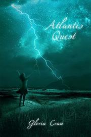 Atlantis Quest by Gloria Craw