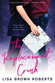 The Replacement Crush by Lisa Brown Roberts