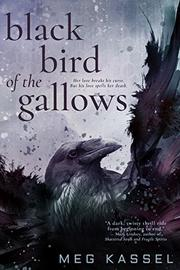 BLACK BIRD OF THE GALLOWS by