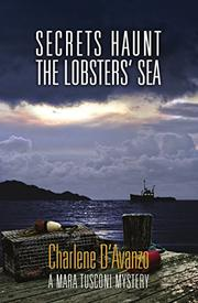 SECRETS HAUNT THE LOBSTERS' SEA by Charlene D'Avanzo