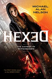 HEXED by Michael Alan Nelson