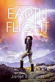 EARTH FLIGHT by Janet Edwards