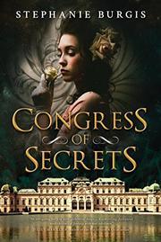 CONGRESS OF SECRETS by Stephanie Burgis