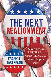 THE NEXT REALIGNMENT by Frank J. DiStefano