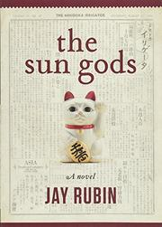 THE SUN GODS by Jay Rubin