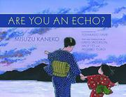 ARE YOU AN ECHO? by David Jacobson