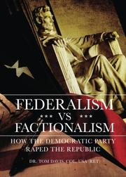 FEDERALISM VS FACTIONALISM by Tom Davis
