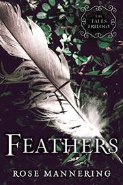 FEATHERS by Rose Mannering