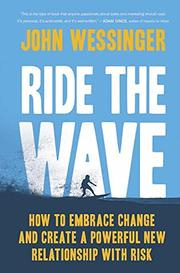 RIDE THE WAVE by John Wessinger