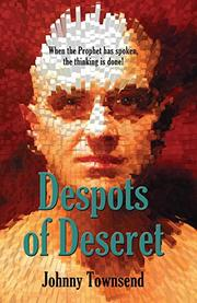 Despots of Deseret by Johnny Townsend