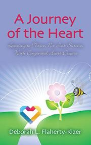 A JOURNEY OF THE HEART by Deborah L. Flaherty-Kizer