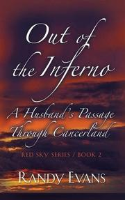 Out of the Inferno by Randy Evans