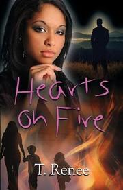 HEARTS ON FIRE by T.  Renee