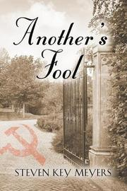 ANOTHER'S FOOL by Steven Key Meyers