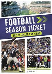FOOTBALL SEASON TICKET by William Graves