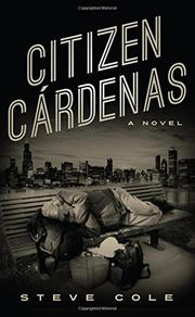 CITIZEN CÁRDENAS by Steve Cole