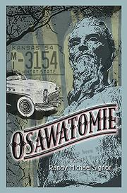 OSAWATOMIE by Randy Michael Signor