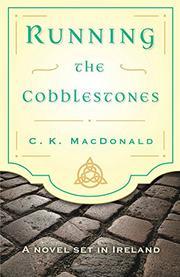 RUNNING THE COBBLESTONES by C.K. MacDonald