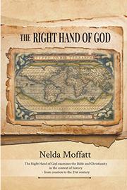 THE RIGHT HAND OF GOD by Nelda Moffatt