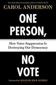 ONE PERSON, NO VOTE by Carol Anderson