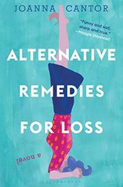 ALTERNATIVE REMEDIES FOR LOSS by Joanna Cantor