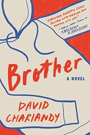 BROTHER by David Chariandy