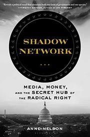 SHADOW NETWORK by Anne Nelson