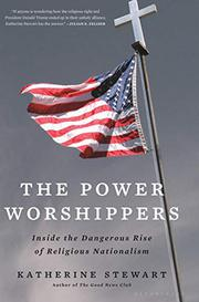 THE POWER WORSHIPPERS by Katherine Stewart
