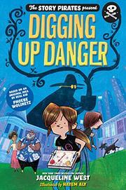 DIGGING UP DANGER by Jacqueline West