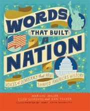 WORDS THAT BUILT A NATION by Marilyn Miller