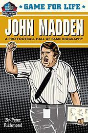JOHN MADDEN by Peter Richmond