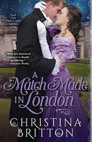 A MATCH MADE IN LONDON by Christina Britton