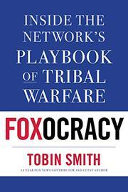 FOXOCRACY by Tobin  Smith