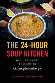 THE 24-HOUR SOUP KITCHEN by Stephen  Henderson